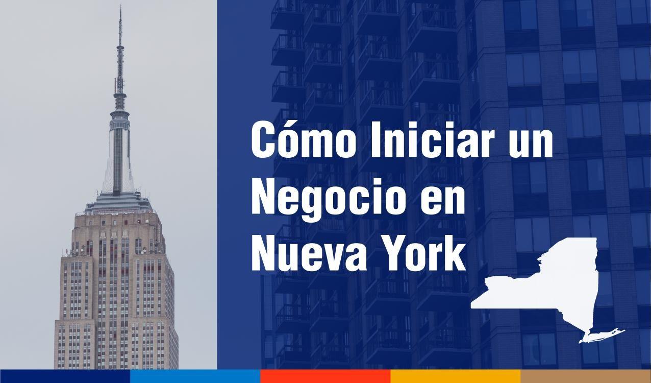 Cómo iniciar una empresa en Nueva York siendo inmigrante