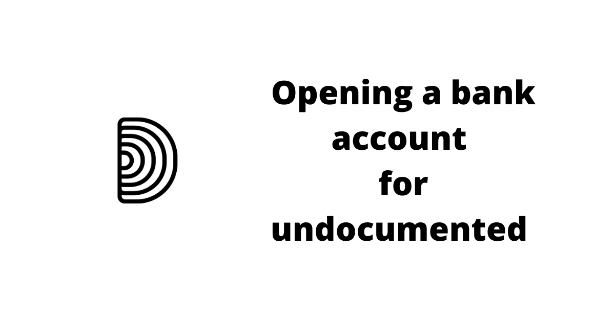 How to open a bank account for undocumented immigrants in the United States